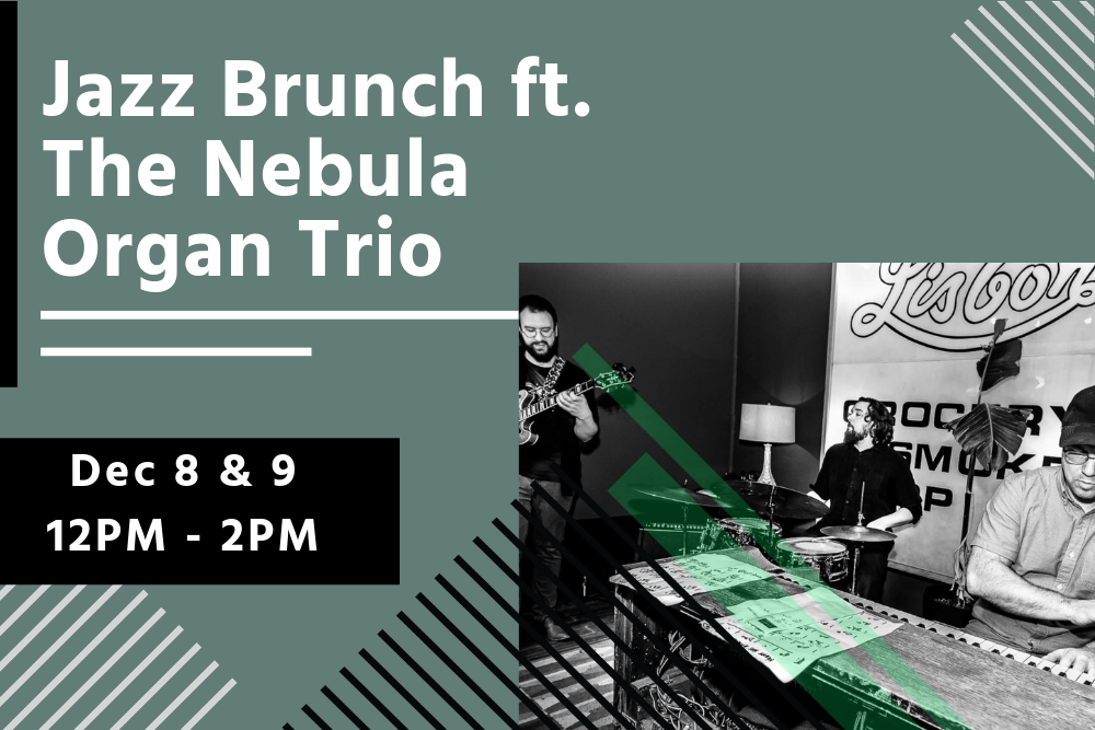 Sunday Jazz Brunch Nebula Organ Trio